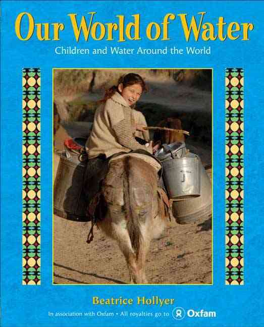 Our World of Water By Hollyer, Beatrice